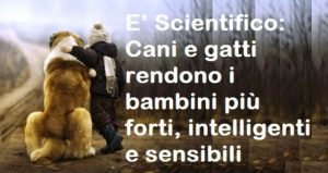 E Scientifico Cani E Gatti Rendono I Bambini Più Forti