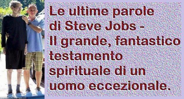 5 ottobre 2011, addio Genio – Le ultime parole di Steve Jobs – Il grande, fantastico testamento spirituale di un uomo eccezionale