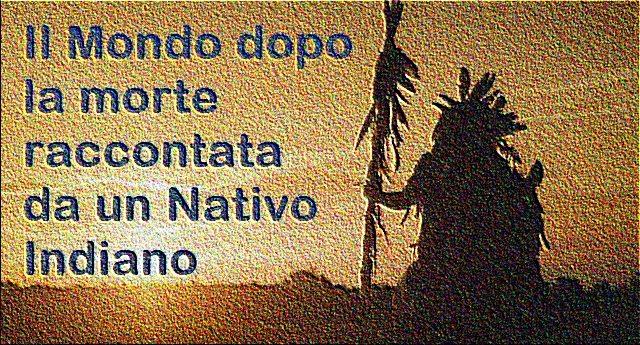 abbastanza Il Mondo dopo la morte raccontata da un Nativo Indiano | Infofree QR58