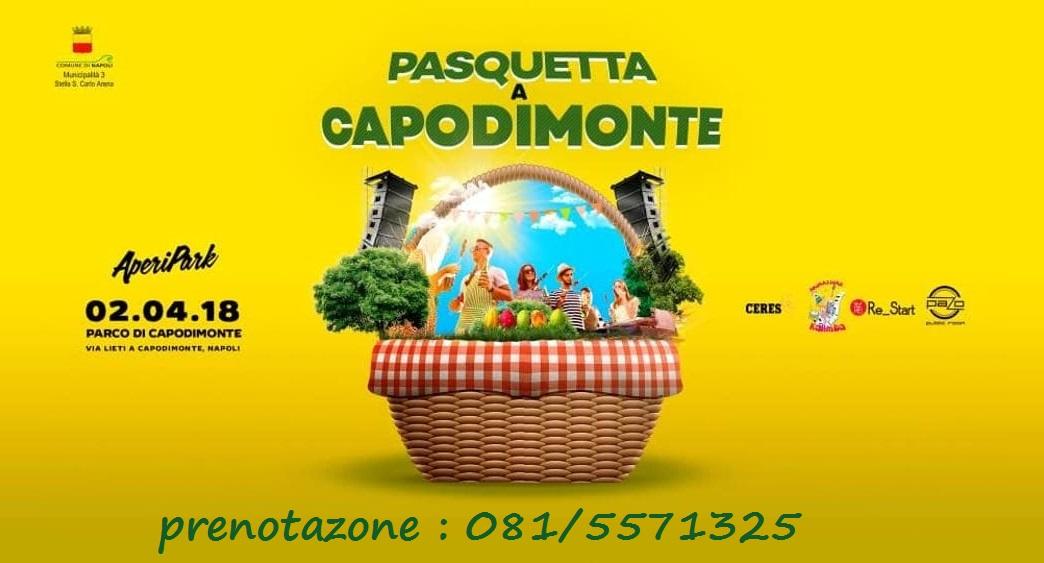 Pasquetta 2018 a Capodimonte con Aperipark Eventi a Napoli – prenotazione