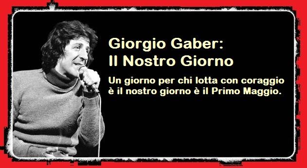 Buon Primo Maggio con Giorgio Gaber – Il nostro giorno