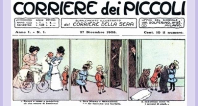 Domenica 27 dicembre 1908 – In edicola il primo numero del Corriere dei Piccoli – Nasce così il fumetto italiano.